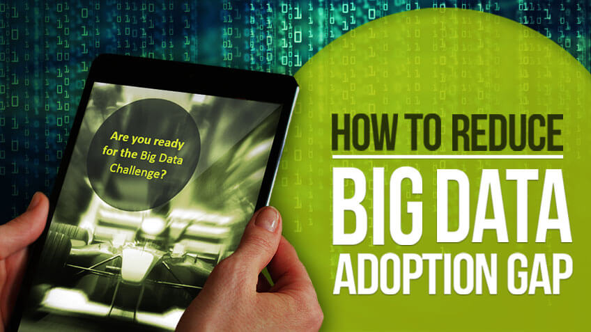 [Free e-book]: How to Reduce the Big Data Gap