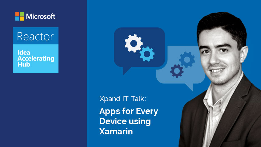 The Reactor Talk: Apps Multiplataforma com Xamarin – Sérgio Viana