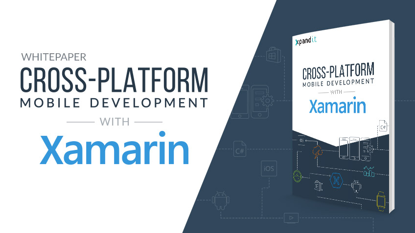 [Free Whitepaper]: Cross-Platform Development with Xamarin
