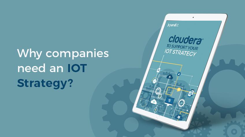 Conheça as vantagens da implementação de uma Estratégia de IoT com Cloudera
