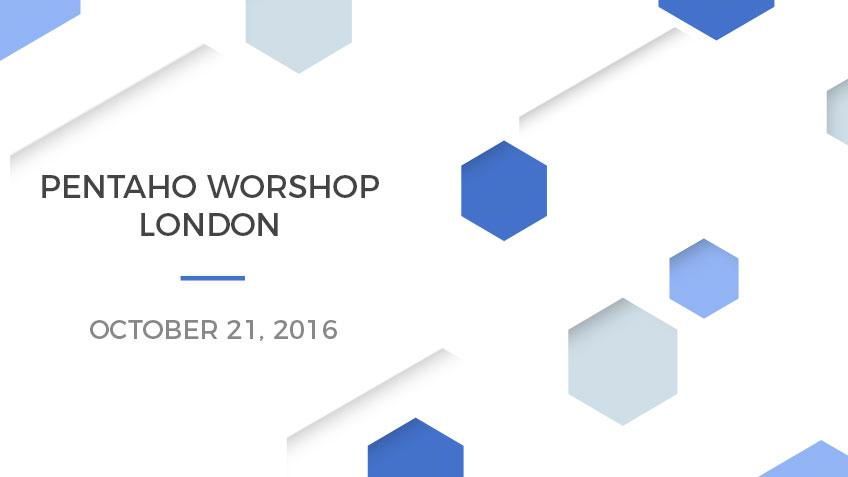 Pentaho Workshop in London