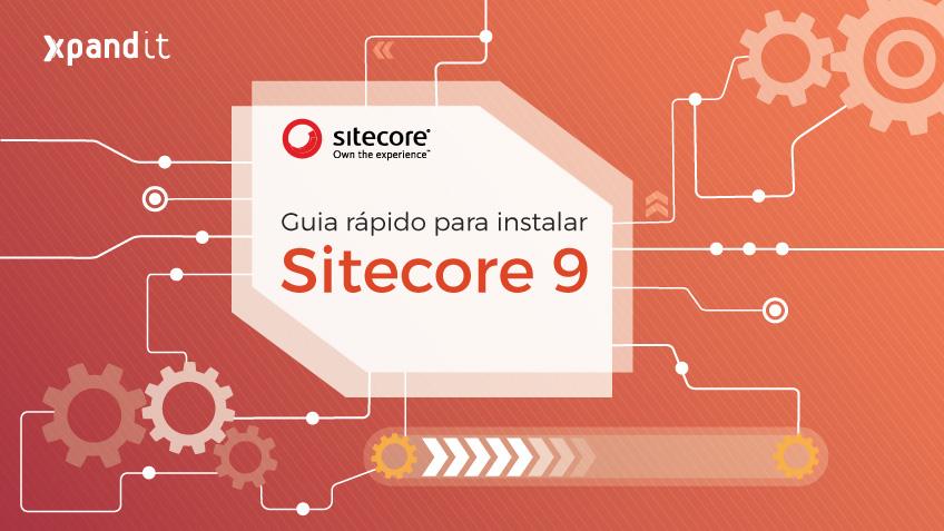 Guia Rápido para Instalação de Sitecore 9.0