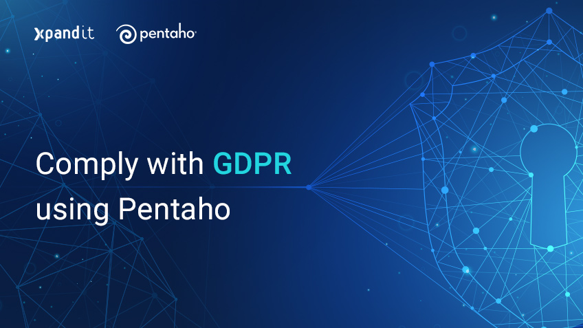 Comply with GDPR using Pentaho