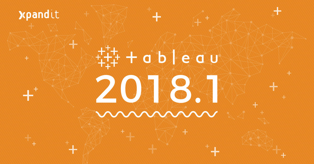 Tableau 2018.1: Make your data make an impact