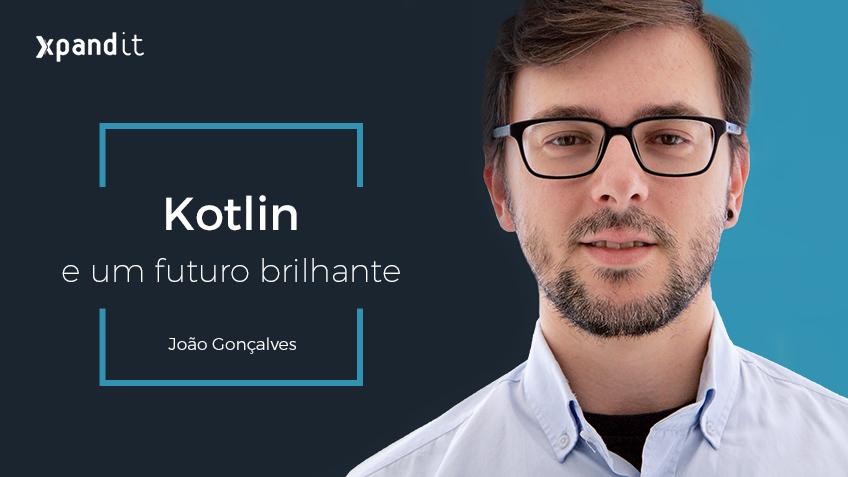Kotlin e um futuro (ainda mais) brilhante