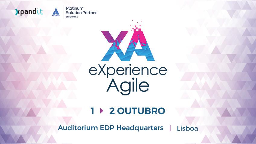 eXperience Agile 2018: Saiba o que pode esperar deste evento totalmente dedicado a práticas Agile