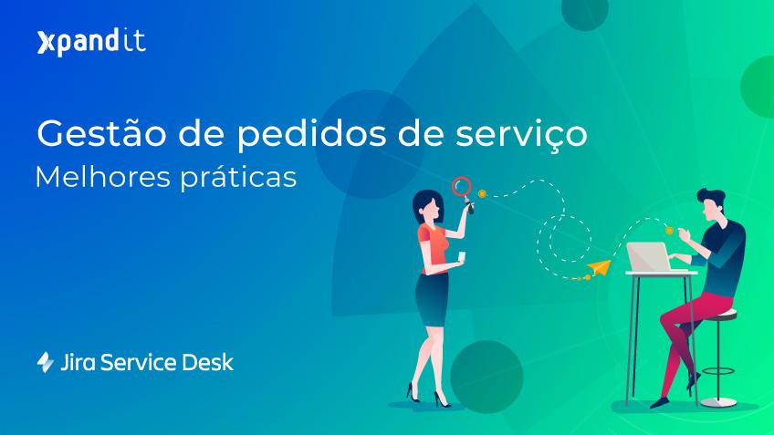 As melhores práticas para a gestão de pedidos de serviço