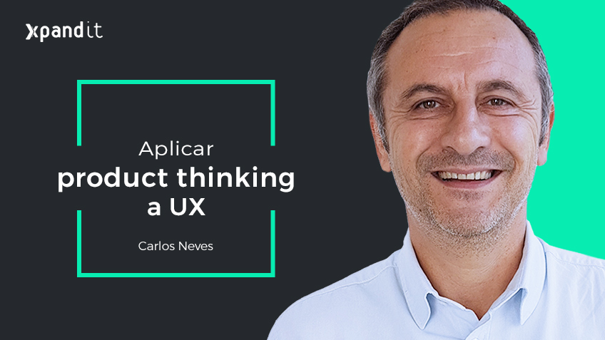 Aplicar 'Product Thinking' a UX