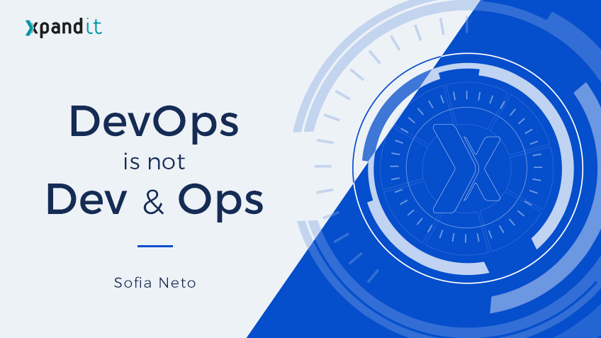 DevOps is not Dev & Ops – What I didn't know about DevOps