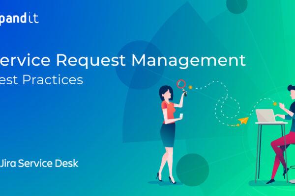 Best practice for service request management