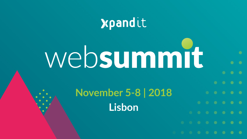5 razões para visitar o stand da Xpand IT no Web Summit