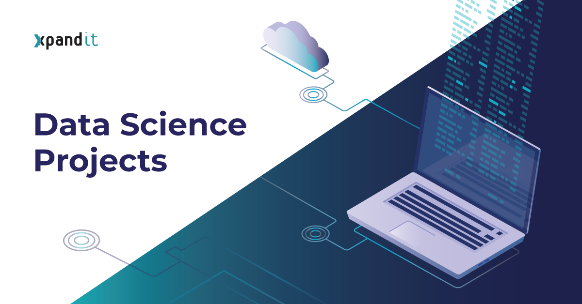 7 steps to implement a data science project - Xpand IT