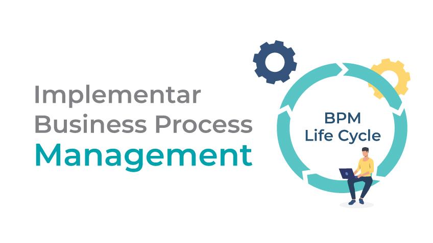 Três fases essenciais para implementar BPM numa organização